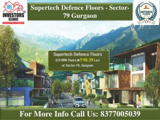Flats in Gurgaon - Supertech Defence Floors