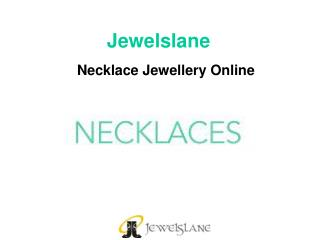 Necklace Online in India - Jewelslane