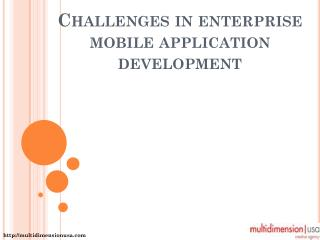 Challenges in enterprise mobile application development