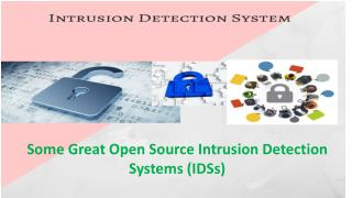 Some Great Open Source Intrusion Detection Systems (IDS)