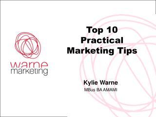 Top 10 Practical Marketing Tips