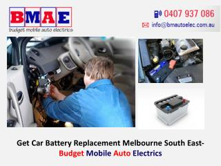 Get Car Battery Replacement Melbourne South East- Budget Mobile Auto Electrics