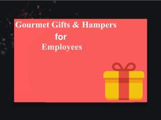 Gourmet Gifts And Hampers For Employees