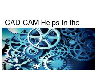 CAD-CAM Helps In the Making OF Inspirational Products Smackdown!