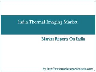 India Thermal Imaging Market