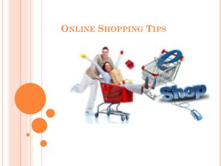 Tips for the Best Deals on Online Shopping
