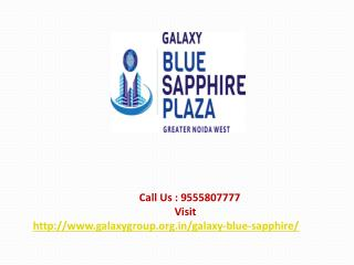 Galaxy Blue Sapphire Plaza commercial space Greater Noida West