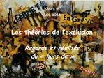 Les th ories de l exclusion