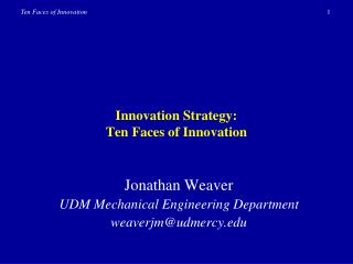 Innovation Strategy: Ten Faces of Innovation