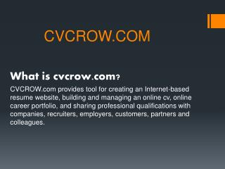 Create Your Unique Professional Online Resume/CV - CVCROW.COM