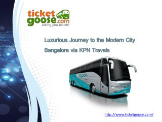 Luxurious Journey to the Modern City Bangalore via KPN Travels