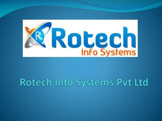 rotech info systems pvt ltd