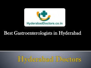Best Gastroenterologists in Hyderabad | Gastroenterology specialists in Hyderabad | Gastroentorology Doctors In Hyderaba