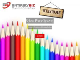 School Phone Systems By EntirelyBiz