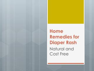 Home Remedies for Diaper Rash: Natural and Cost Free