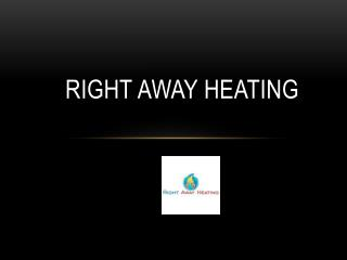 Right Away Heating
