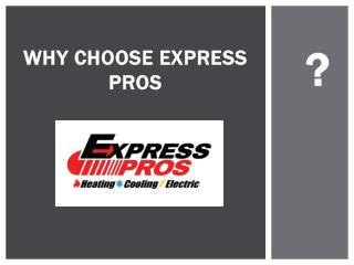 Why Choose Express Pros?