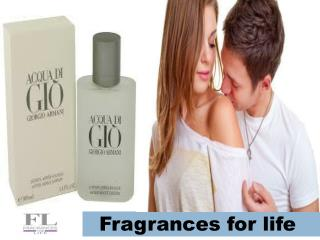 Fragrances for life