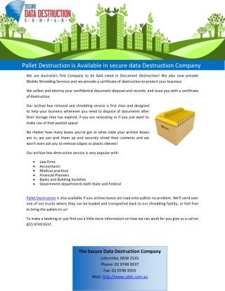 Pallet Destruction is Available in secure data Destruction Company