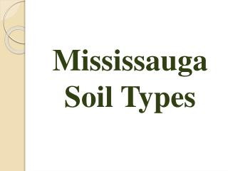Mississauga Soil Types