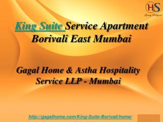Gagal Home King's Suite Service Apartment Borivali East Mumbai