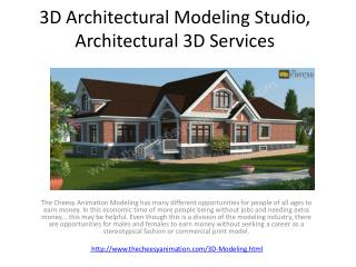 3D Architectural Modeling Studio, Architectural 3D Services
