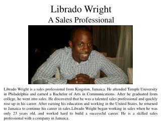 Librado Wright- A Sales Professional