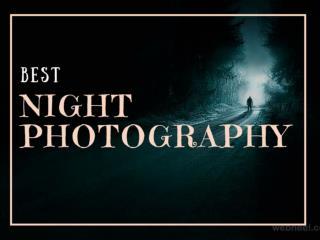 25 Beautiful Night Photography