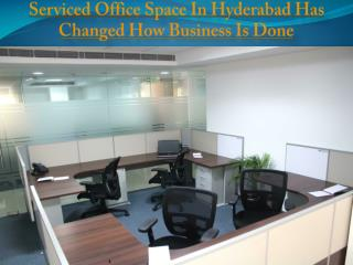 Serviced Office Space In Hyderabad Has Changed How Business Is Done