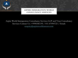 Aspire World Immigration Consultancy Services