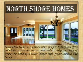 North Shore Homes Affordable and Flexible  Builders Sydney