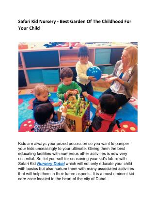 Safari Kid Nursery Dubai – A Place Of Learning