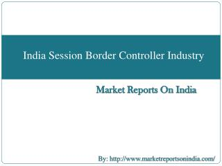India Session Border Controller Industry