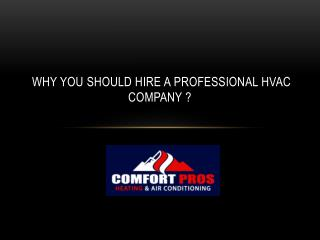 Why you should hire a professional hvac company ?