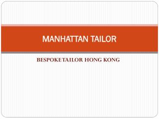 Top tailor in Hong Kong