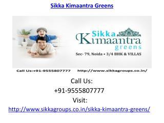 Sikka Kimaantra Greens housing Development