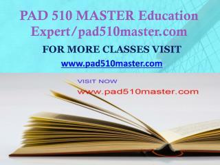 PAD 510 MASTER Education Expert/pad510master.com