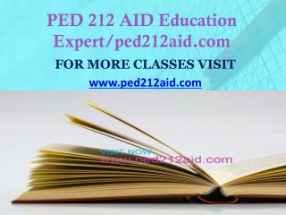 PED 212 AID Education Expert/ped212aid.com