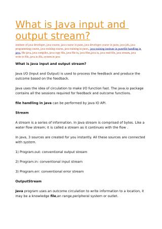 What is Java input and output stream?