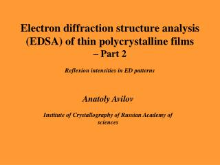 Electron diffraction structure analysis EDSA of thin polycrystalline films    Part 2   Reflexion intensities in ED patte