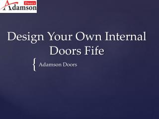 Design Your Own Internal Doors Fife
