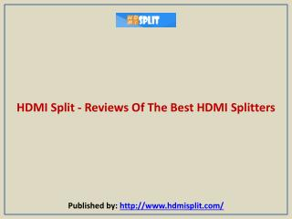 Reviews Of The Best HDMI Splitters