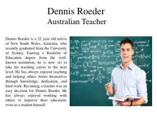 Dennis Roeder-Australian Teacher