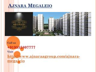 Ajnara Megaleio Real Estate Project