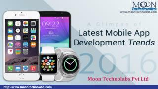 Top Mobile App Development Trends to look out for in the year 2016