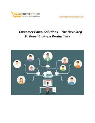 Customer Portal Solutions - The Next Step To Boost Business Productivity