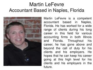 Martin LeFevre-Accountant Based in Naples, Florida