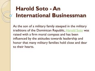 Harold Soto - An International Businessman