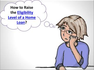Check your Home Loan Eligibility Criteria