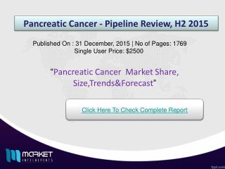 Factors influencing for the development  of Pancreatic Cancer  Market  2015